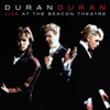 Live At the Beacon Theatre [NYC, 31st August 1987] (NYC, 31st August 1987), Duran Duran
