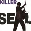 Killer (Live) - Single, Seal