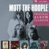 Original Album Classics: Mott the Hoople, Mott the Hoople
