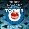 Roger Daltrey Performs The Who's Tommy (21 July 2011 London, UK) [Live]