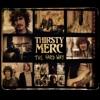 The Hard Way - EP, Thirsty Merc