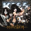 Monster, Kiss