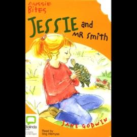 Aussie Bites: Jessie and Mr. Smith (Unabridged) - Jane Godwin mp3 listen download