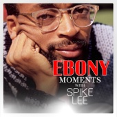 Ebony Moments With Spike Lee (Live Interview)