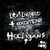 Hooligans - EP, Don Diablo & Example