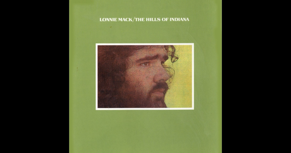 Lonnie Mack The Hills Of Indiana