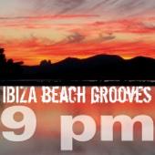 Ibiza Beach Grooves 9 pm