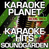 Karaoke Hits Soundgarden (Karaoke Version)