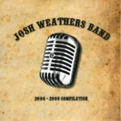 Josh Weathers Band - 2006-2009 Compilation  artwork