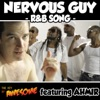Nervous Guy R&b Song - Single
