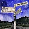 The Wrong Direction - Single, Passenger