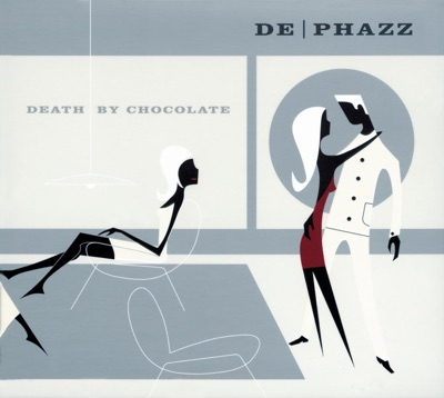 De - PHAZZ - Death By Chocolate