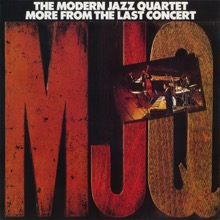 More from the Last Concert (Live At Avery Fisher Hall, 1974), The Modern Jazz Quartet