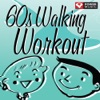 60s Walking Workout (60 Minute Non-Stop Workout Mix [122-128 BPM]), Power Music Workout