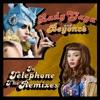Telephone (The Remixes), Lady Gaga & Beyoncé