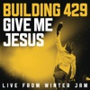 Give Me Jesus (Live from Winter Jam) - EP