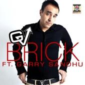 Brick (feat. Garry Sandhu)