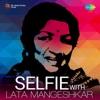 Selfie With Lata Mangeshkar - Lata Mangeshkar
