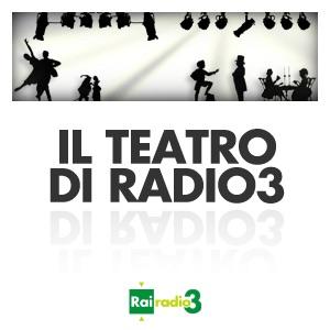 Il Teatro di Radio3