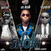 Lil Kesh - Shoki Remix (feat. Olamide & DaVido) artwork