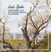 Spohr: Symphonies Nos. 3 and 10