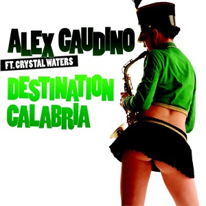 ALEX GAUDINO FEAT. CRYSTAL WATERS
