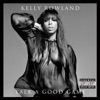 Talk a Good Game, Kelly Rowland