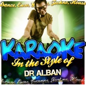 Karaoke - In the Style of Dr. Alban