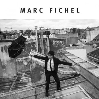 Marc Fichel (Version Deluxe) – Marc Fichel