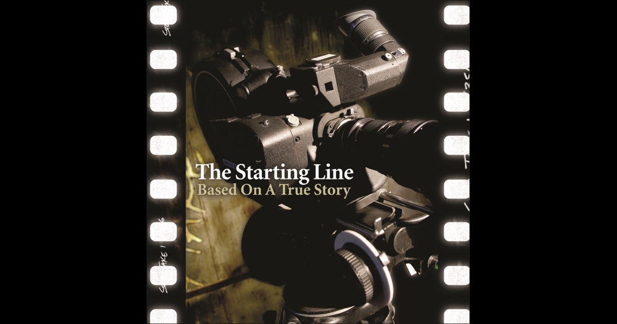 based on a true story by the starting line on apple music