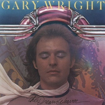 The Dream Weaver – Gary Wright