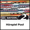 Hörspiel Pool - Bayern 2