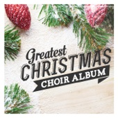 Greatest Christmas Choir Album - Various Artists