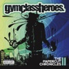 The Papercut Chronicles II, Gym Class Heroes