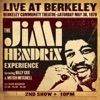 Live At Berkeley (2nd Show), The Jimi Hendrix Experience