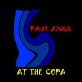 Paul Anka - At the Copa