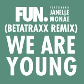 We Are Young (feat. Janelle Monáe) [Betatraxx Remix] - Single cover art
