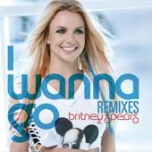 I Wanna Go (Remixes)