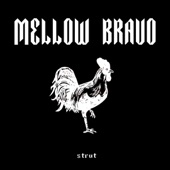 Highs And Lows - Mellow Bravo