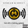 Will.i.am ft. Britney Sp... - Scream And Shout