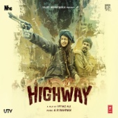 Highway (Original Motion Picture Soundtrack)