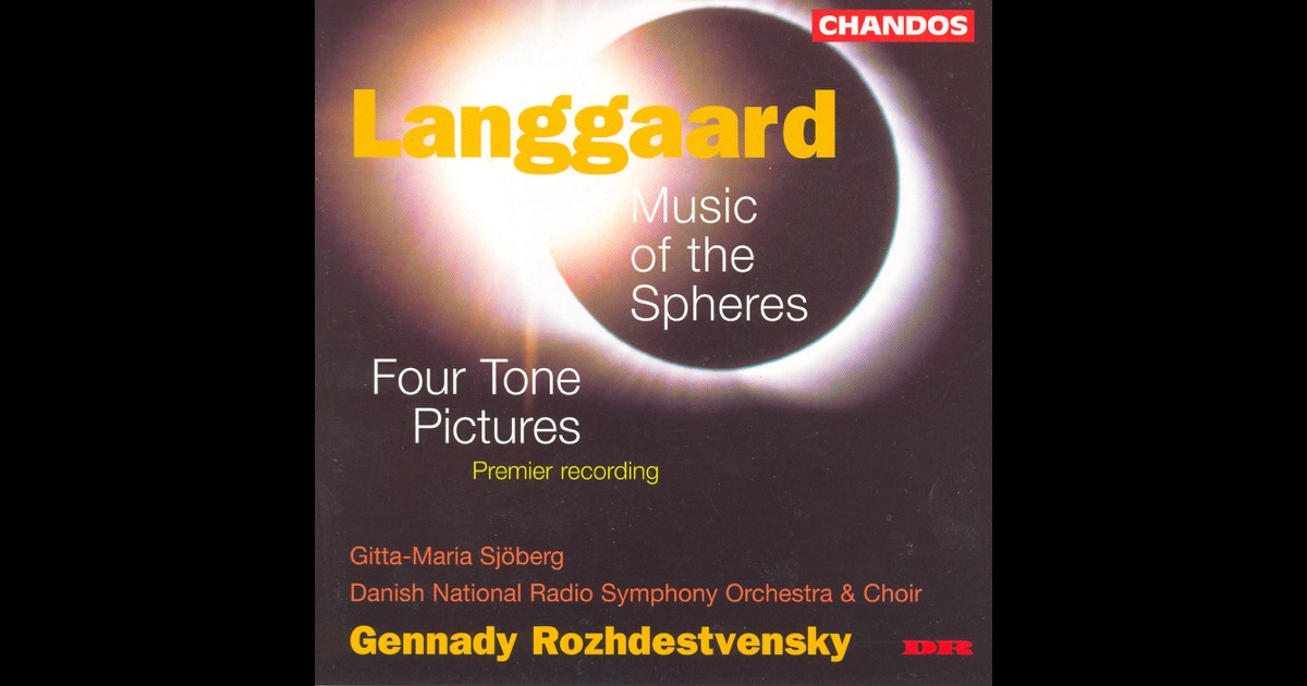 Langgaard: Music of the Spheres, 4 Tone Pictures by Danish ...