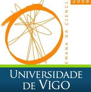 Semana de la ciencia 2008. Universidade de Vigo