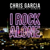 I Rock Alone (Radio Edit Extended) [feat. Sherry St. Germain] - Single