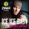 Ice Ice Baby (Zumba Remix) - Single, Zumba Fitness & Vanilla Ice