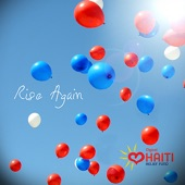 Rise Again: Digicel Haiti Relief Fund - Single