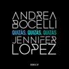 Quizàs, Quizàs, Quizàs (feat. Jennifer Lopez) - EP