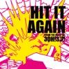 Hit It Again - Single, 3OH!3