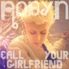 Call Your Girlfriend (Remixes), Robyn