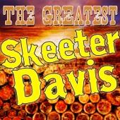 The Greatest Skeeter Davis
